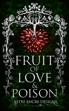 SOLD: FRUIT OF LOVE AND POSION