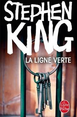 LA LIGNE VERTE de Stephen KING