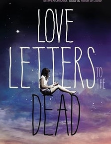LOVE LETTERS TO THE DEAD de Ava Dellaira