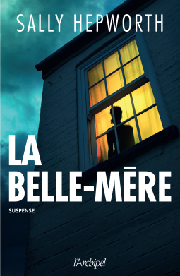 LA BELLE-MÈRE de Sally HEPWORTH