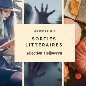 SORTIES LITTÉRAIRES #1 : THÈME HALLOWEEN