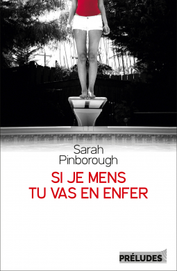 Si je mens, tu vas en enfer de Sarah Pinborough