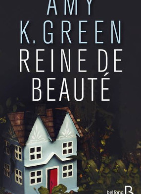 REINE DE BEAUTE de Amy K. Green