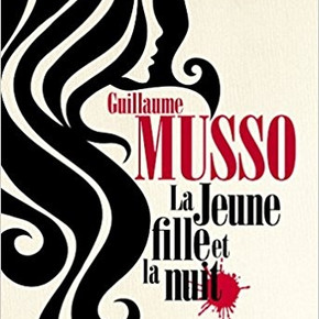 LA JEUNE FILLE ET LA NUIT de Guillaume MUSSO
