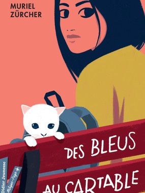DES BLEUS AU CARTABLE de Muriel ZURCHER