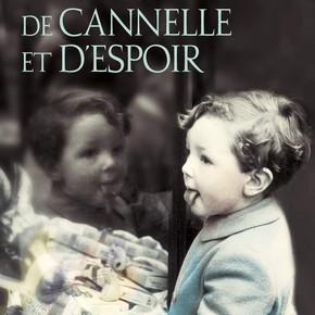 UN GOUT DE CANNELLE ET D'ESPOIR de Sarah MCCOY