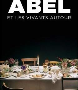 ET LES VIVANTS AUTOUR de Barbara ABEL