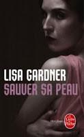Sauver sa peau de LISA GARDNER