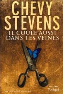 IL COULE AUSSI DANS TES VEINES de CHEVY STEVENS