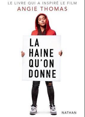 The hate U give : La haine qu'on donne de Angie Thomas