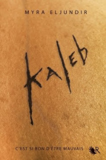 KALEB SAISON 1 de Myra Eljundir