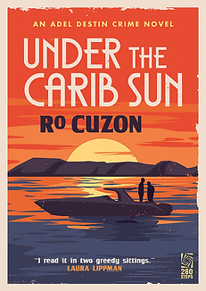Under the Carib Sun, Adel Destin novel by Ro Cuzon