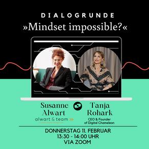 """""""Mindset Impossible? - 𝗗𝗶𝗮𝗹𝗼𝗴𝗿𝘂𝗻𝗱𝗲 mit Tanja Rohark und Susanne Alwart"""""""