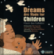 Dreams Are Made for Chidlren Cover-web.p