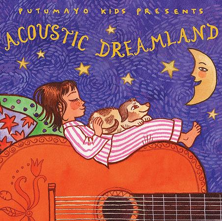 Putumayo Kids Acoustic Dreamland