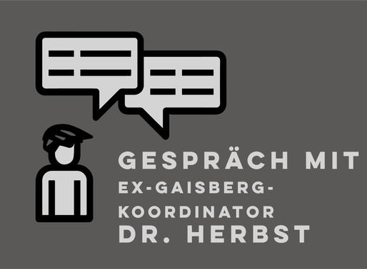 Gespräch und Wissensaustausch mit Ex-Gaisbergkoordinator Dr. Winfrid Herbst