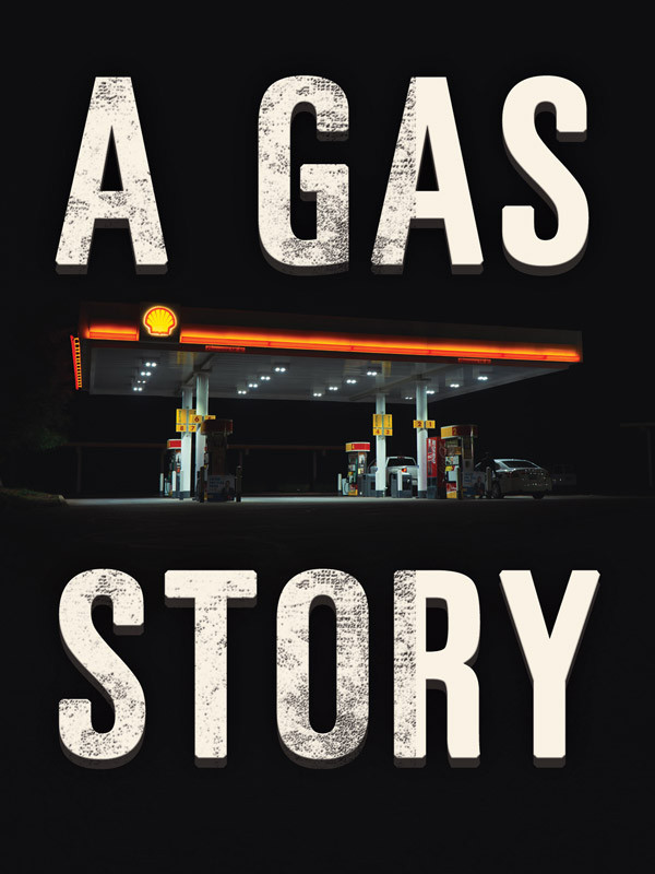 A Gas Story
