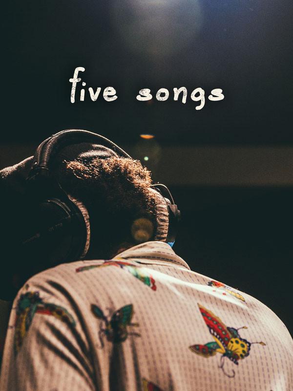 Five Songs