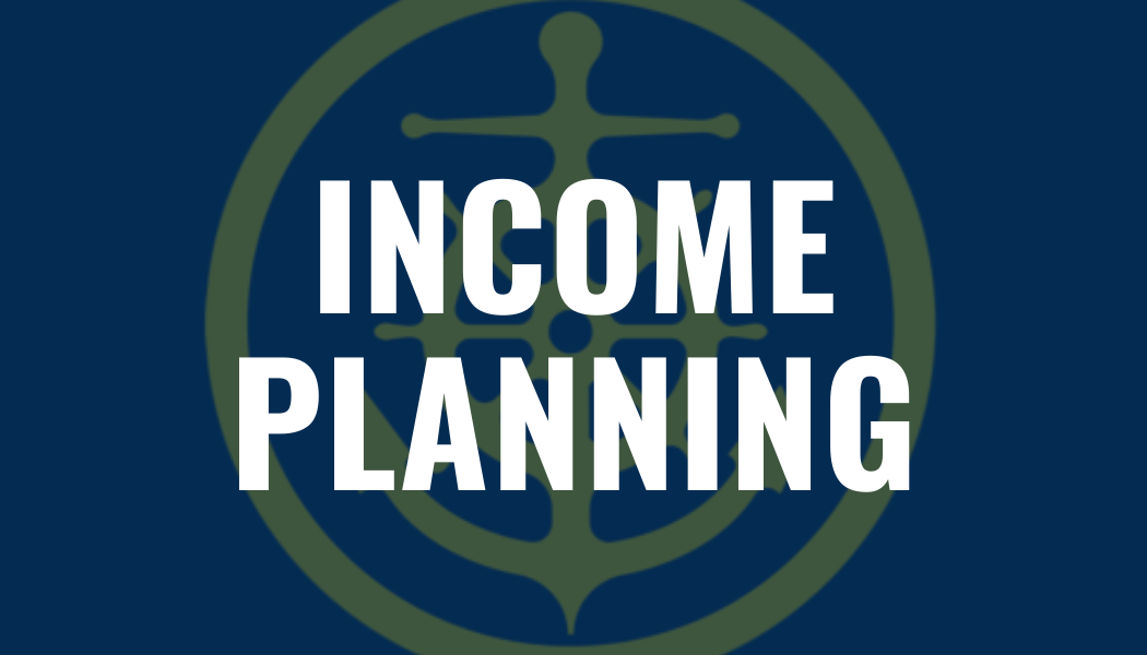 INCOME PLANNING