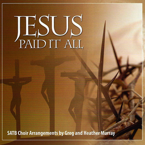 Jesus Paid It All - CD
