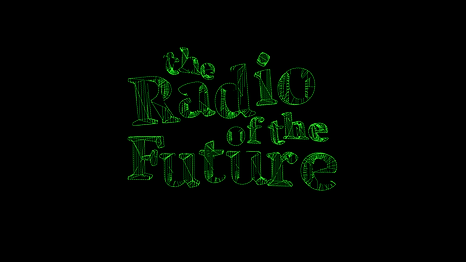 Radio_of_the_Future.png