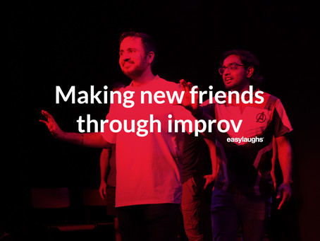 Making new friends through improv