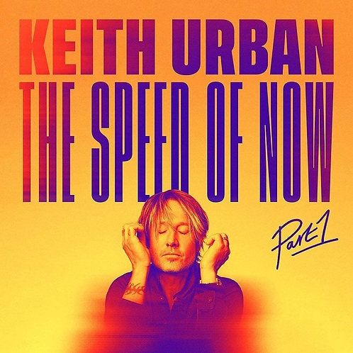 Keith Urban | The Speed of Now Part 1 | 2LP