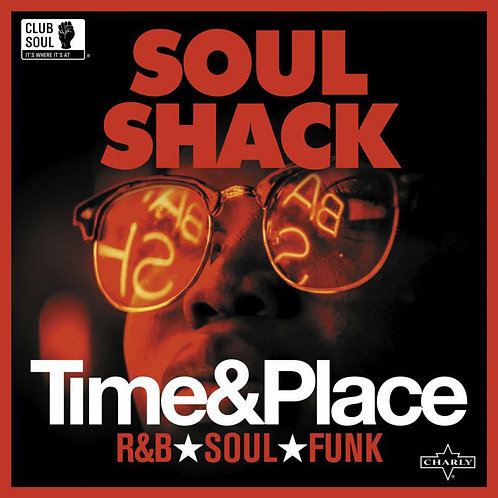 Various Artists | Soul Shack: Time & Place