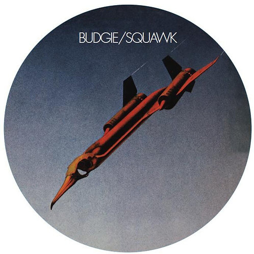Budgie | Squawk | Picture Disc