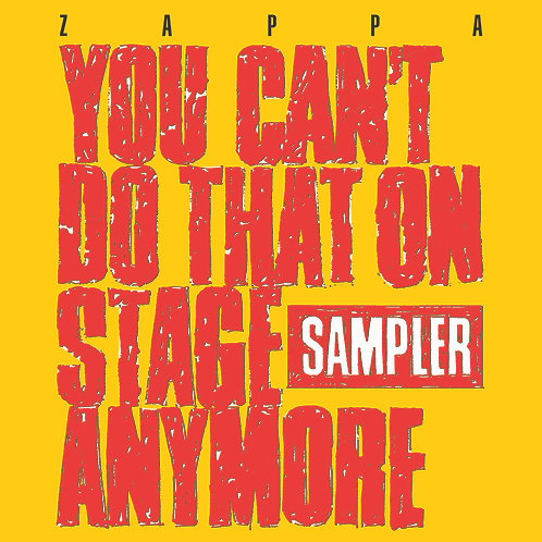 Frank Zappa | You Can't Do That On Stage Anymore | Red/Yellow 2LP | RSD2020