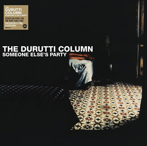 Durutti Column (The) | Someone Else's Party | Clear 2LP