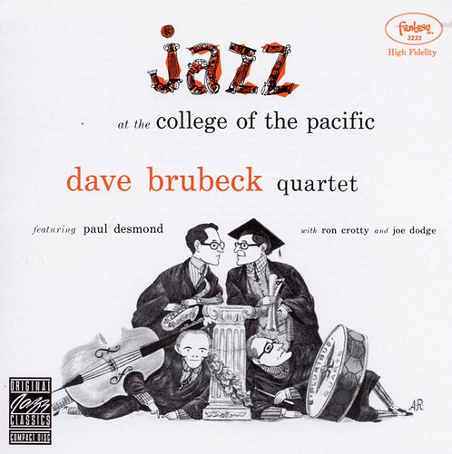 Dave Brubeck Quartet   Jazz At College Of The Pacific
