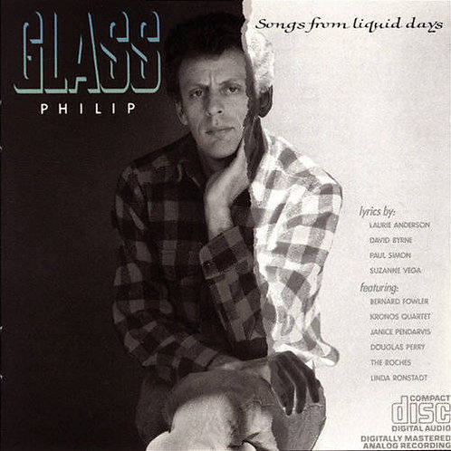 Phillip Glass   Songs From Liquid Days