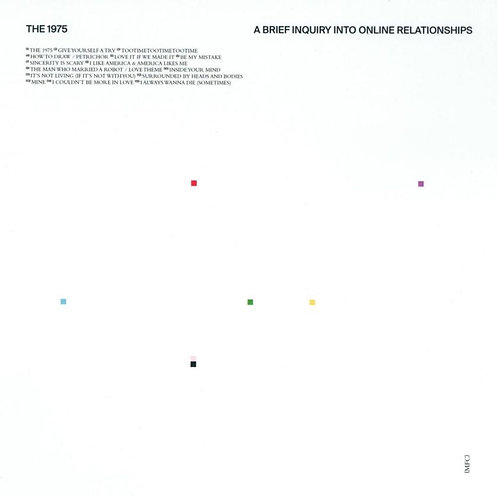 1975 (The) | A Brief Enquiry Into Online Relationships | 2LP