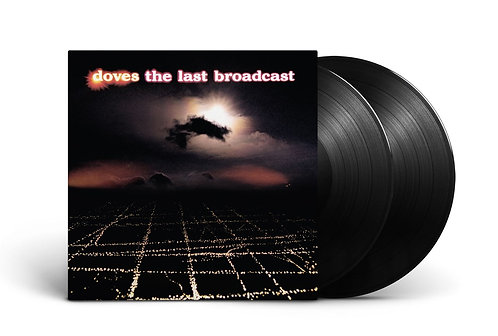 Doves | The Last Broadcast | 2LP