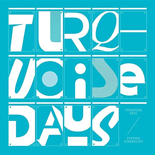 Turquoise Days | Further Strategies (2LP) (Signed) | Vinyl