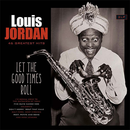 Louis Jordan | Let The Good Times Roll: 46 Greatest Hits | 2LP