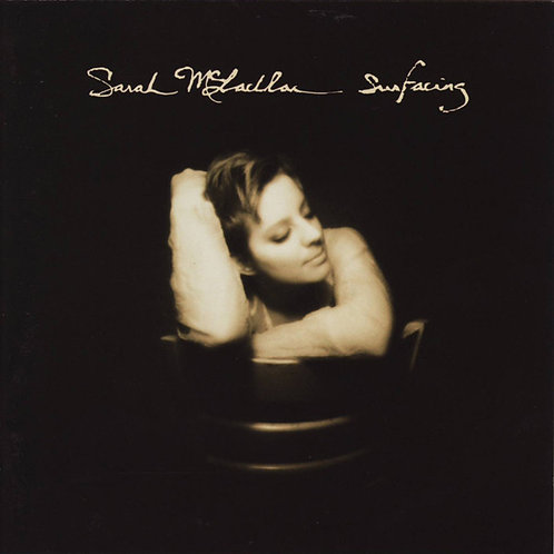 Sarah McLachlan | Surfacing