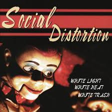 Social Distortion | White Light White Heat White Trash