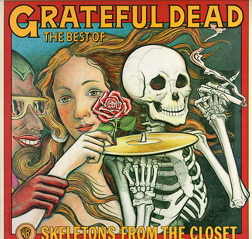 Grateful Dead | The Best Of : Skeletons From The Closet
