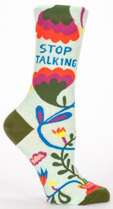 Stop Talking | Women's Socks