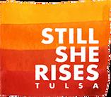 Still She Rises