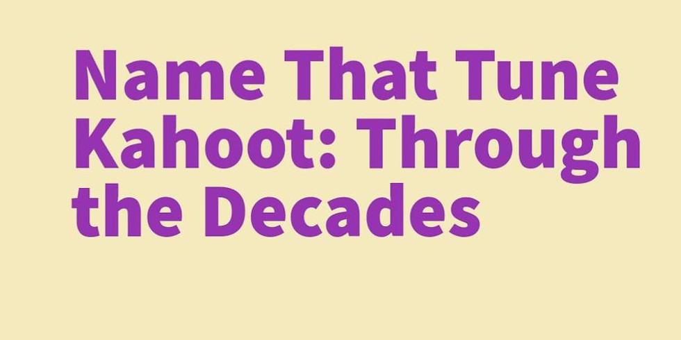 Name That Tune Kahoot: Through the Decades
