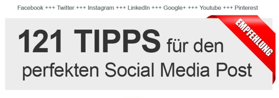121 TIPPS fuer den perfekten Social Media Post