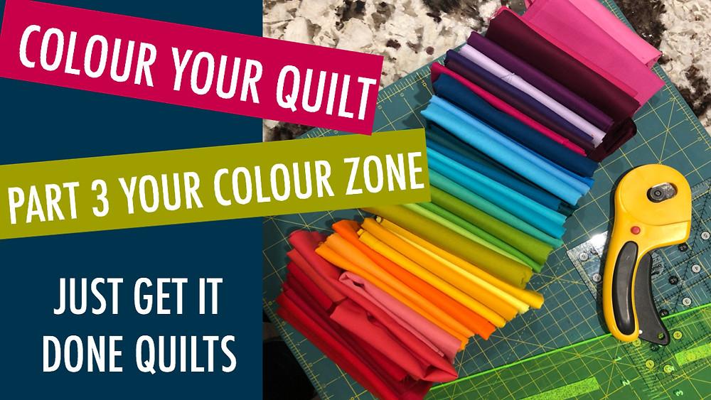 Colour Your Quilt Part 3-Your Colour Zone
