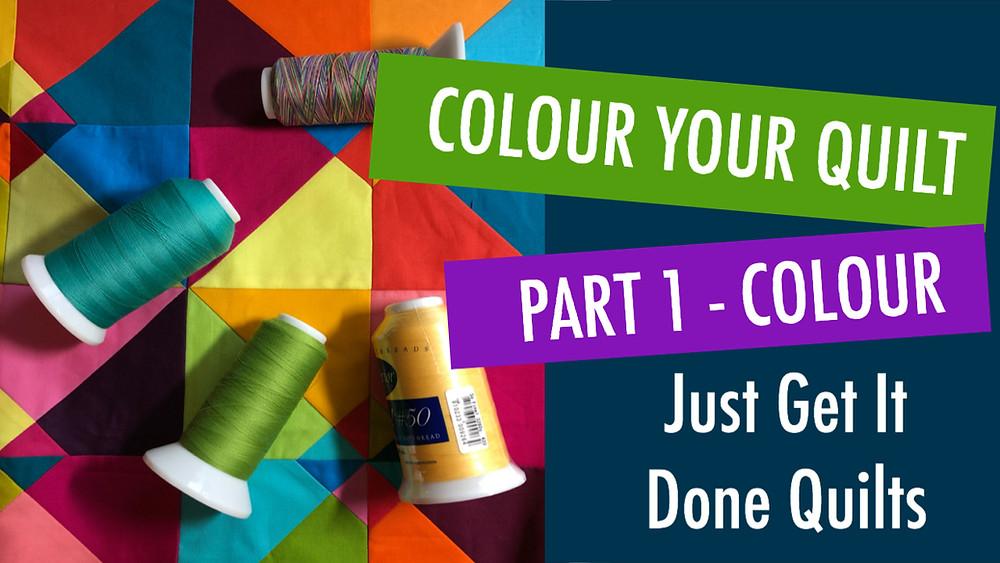 Colour Your Quilt Part 1-Colour