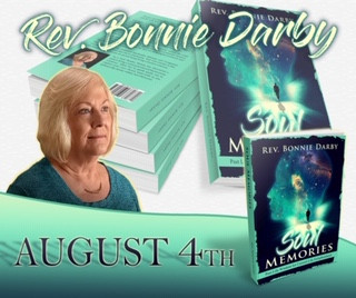 Interview with Author Rev. Bonine Darby of TSCOI As She Releases Her New Book Soul Memories