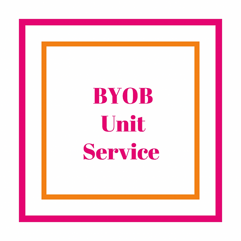 BYOB Unit Service (Hair NOT Included)