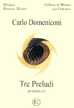 TRE PRELUDI - Carlo Domeniconi