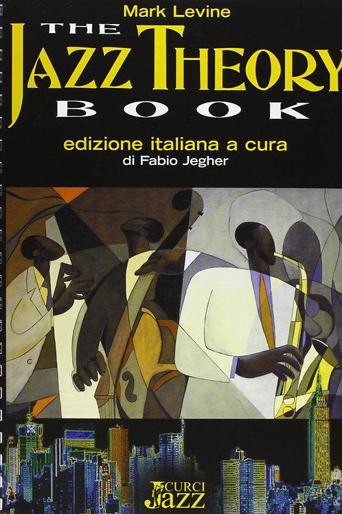 Jazz Theory Book - Mark Levine -Edizione Italiana